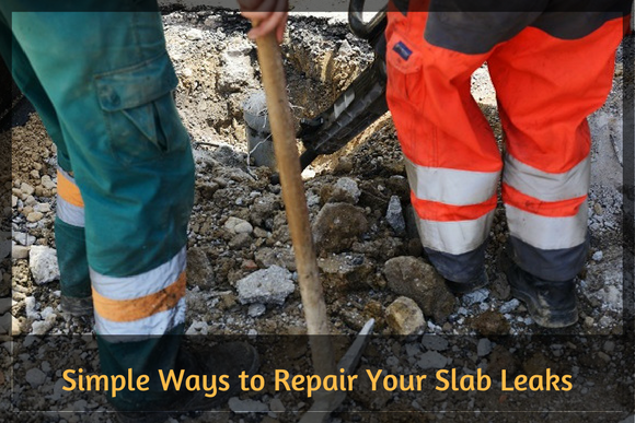 Simple Ways to Repair Your Slab Leaks