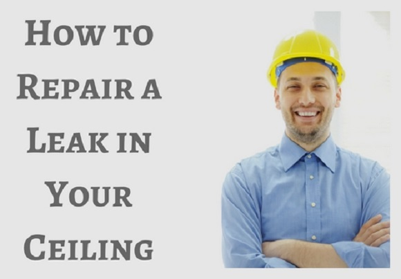 How to Repair a Leak in Your Ceiling